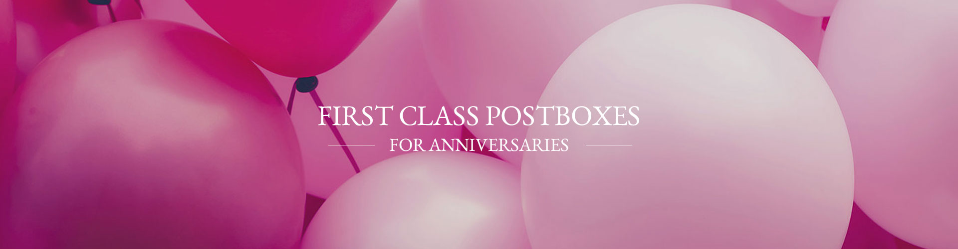 First Class Postboxes for Anniversaries